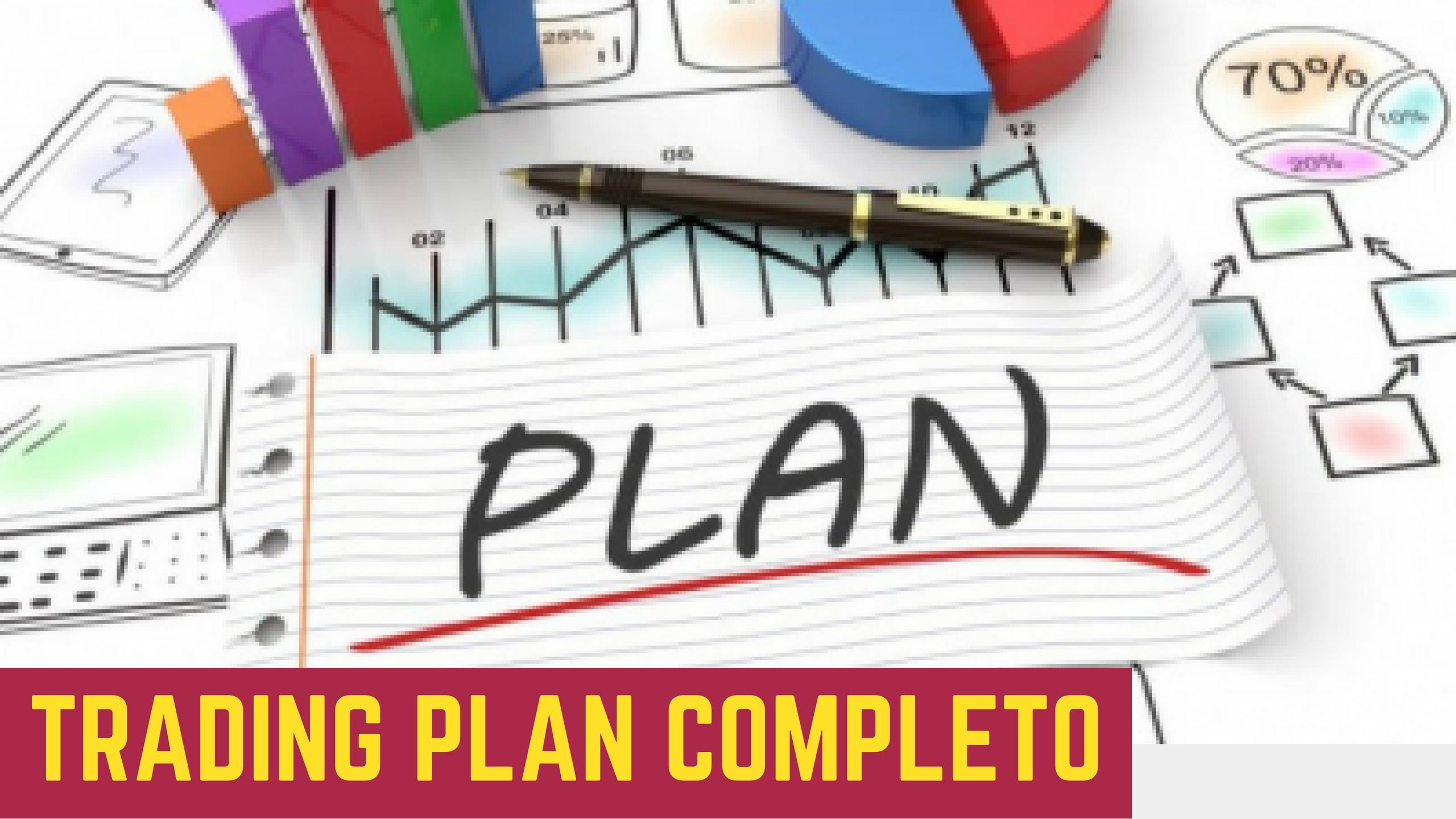 Plan de Trading ¿Cómo hacer un trading plan completo y ganador? Aquí tendrás el paso a paso