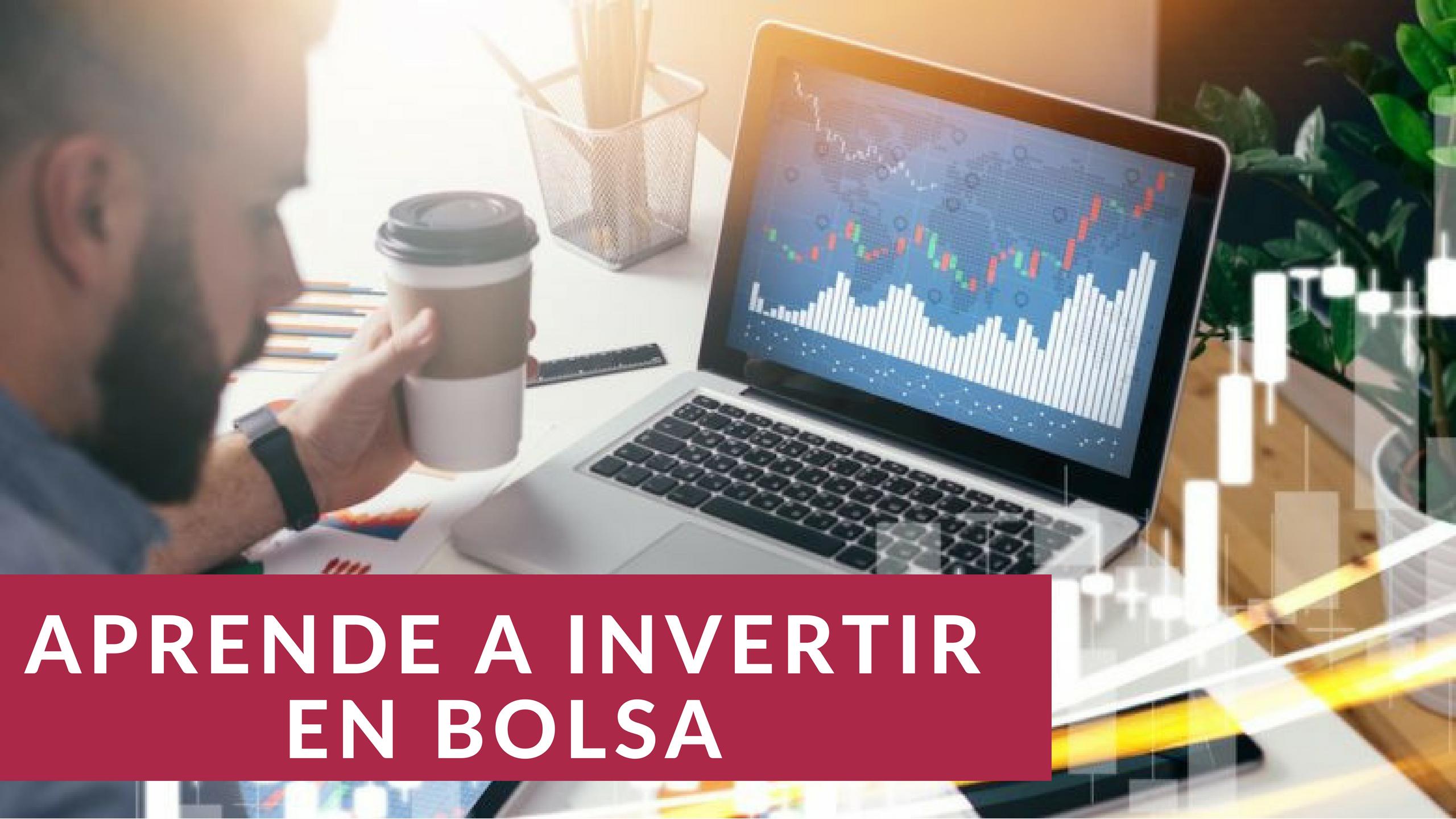 ¿Cómo Invertir en la Bolsa de Valores? GUIA PRACTICA